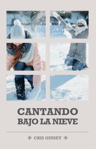 Cantando bajo la nieve (libro)